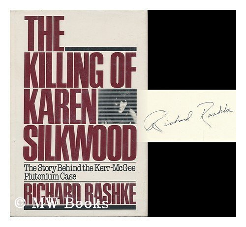 9780395302330: The Killing of Karen Silkwood: The Story Behind the Kerr-McGee Plutonium Case