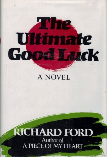The Ultimate Good Luck (Signed): Ford, Richard
