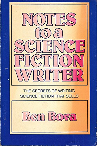 9780395305218: Notes to a Science Fiction Writer: The Secrets of Writing Science Fiction that Sells