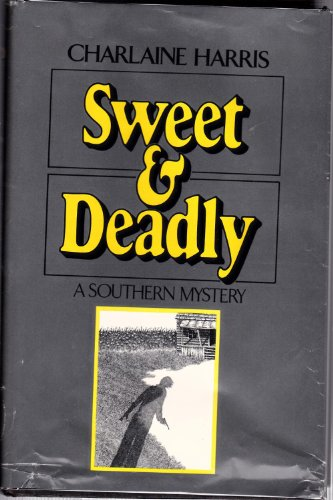 9780395305324: Sweet and Deadly
