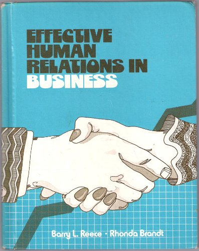 9780395307014: Effective human relations in business