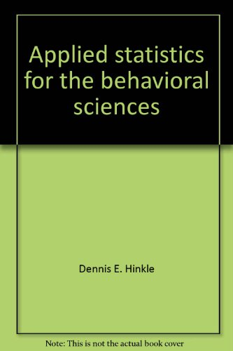 9780395308103: Applied statistics for the behavioral sciences