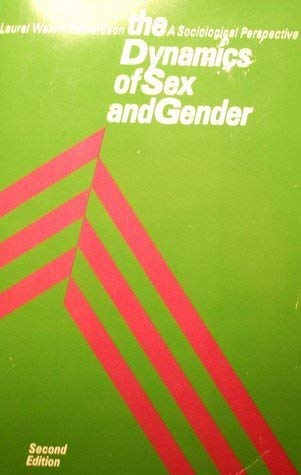 9780395308486: The dynamics of sex and gender: A sociological perspective