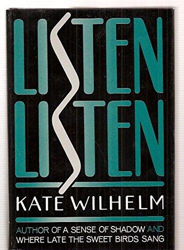 Listen, Listen: Wilhelm, Kate
