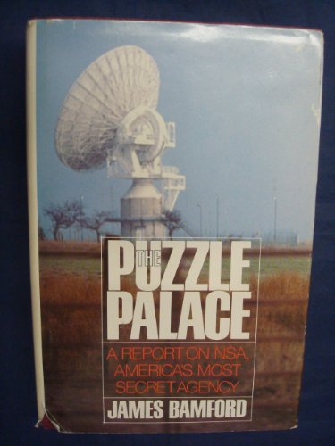 9780395312865: The Puzzle Palace: A Report on America's Most Secret Agency