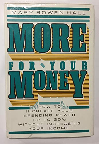 9780395312933: MORE FOR YOUR MONEY