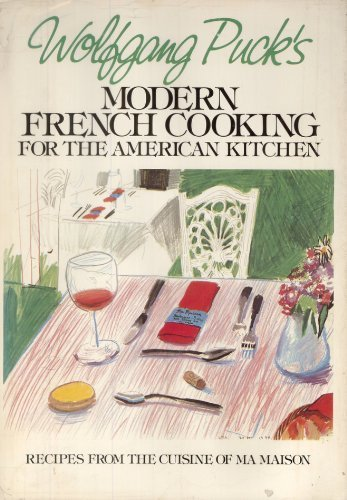 9780395313282: Wolfgang Puck's Modern French Cooking for the American Kitchen