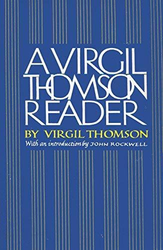 9780395313305: A Virgil Thomson Reader