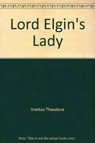 Lord Elgin's Lady*