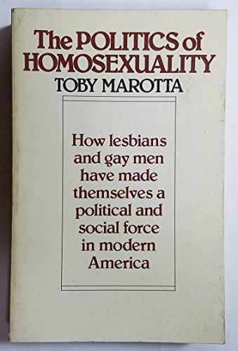 9780395313381: The Politics of Homosexuality