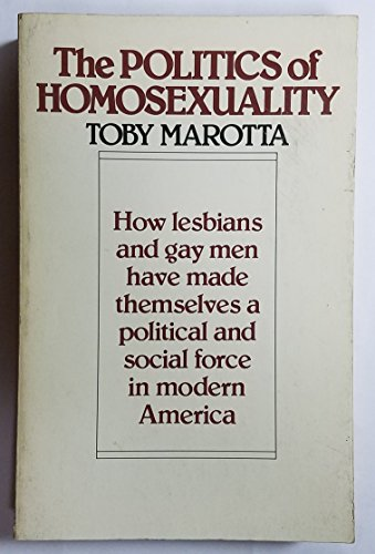 9780395313381: The Politics of Homosexuality
