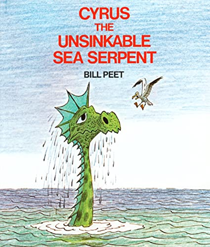9780395313893: Cyrus the Unsinkable Sea Serpent