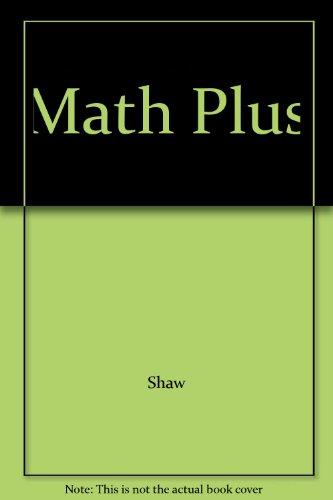 Math Plus: Shaw