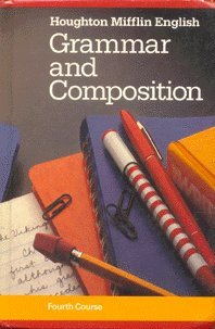 9780395314043: Houghton Mifflin English Grammar and Composition, 4th Course (Fourth course)
