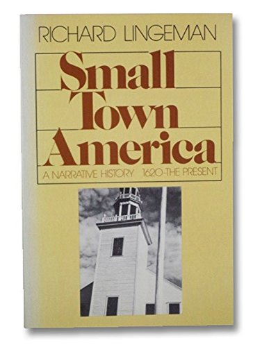 9780395315408: Small Town America: A Narrative History, 1620-The Present