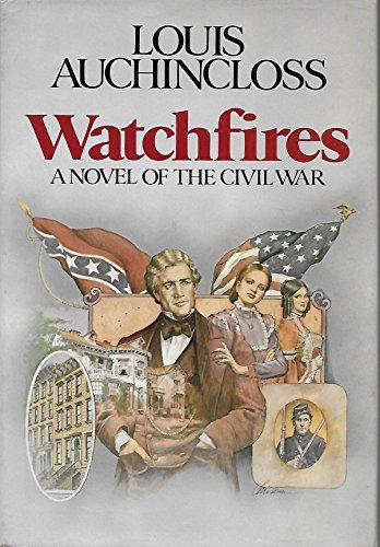 Watchfires (SIGNED): Auchincloss, Louis