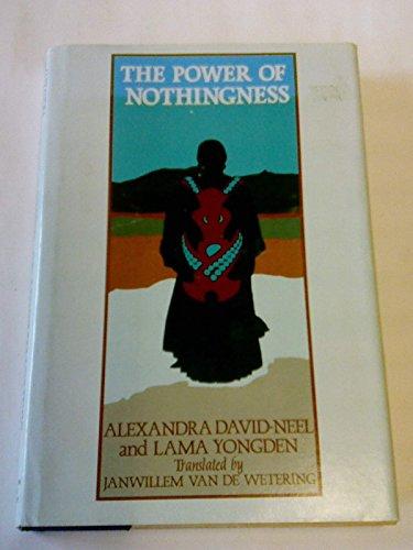 The Power of Nothingness: Alexandra David-Neel, Lama Yongden