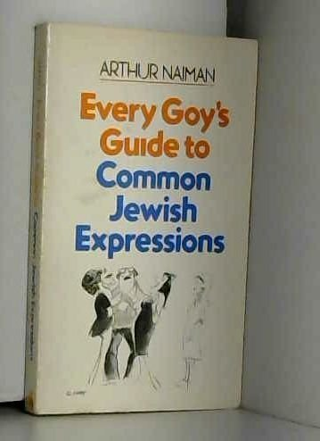 9780395315606: Every goy's guide to common Jewish expressions