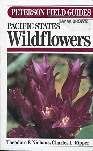 9780395316627: A Field Guide to Pacific States Wildflowers (The Peterson Field Guide Series 22)
