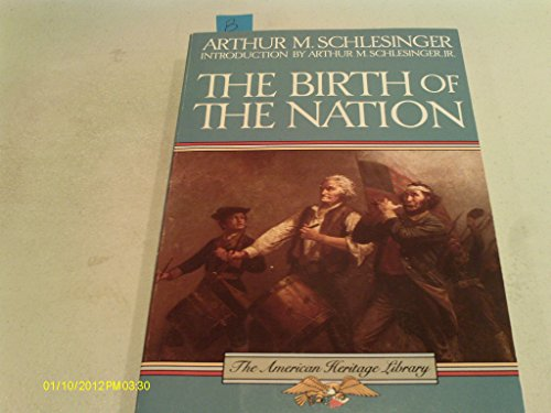 9780395316757: The Birth of the Nation: A Portrait of the American People on the Eve of Independence (American Heritage Library)