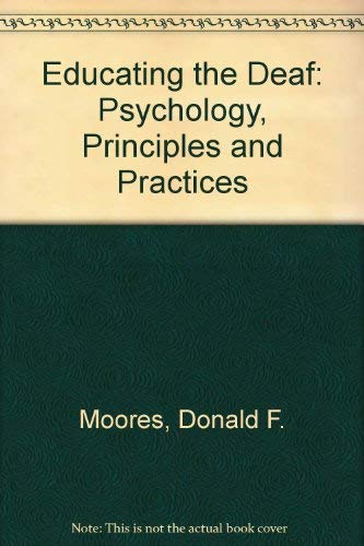 9780395317075: Educating the Deaf: Psychology, Principles and Practices