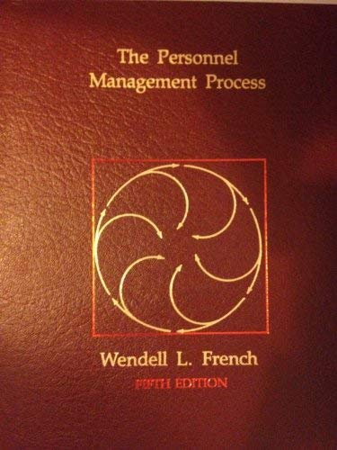 Cases in Human Resources Administration: Wendell French~John E.