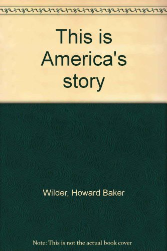 9780395317655: This is America's story