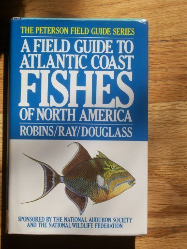9780395318522: A Field Guide to Atlantic Coast Fishes of North America (Peterson Field Guide)