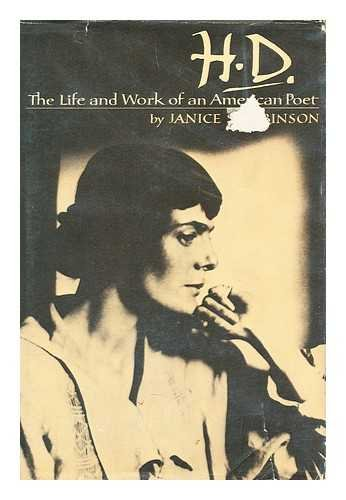 H. D. The Life and Work of an American Poet