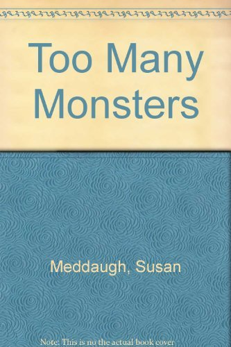 9780395318621: Too Many Monsters