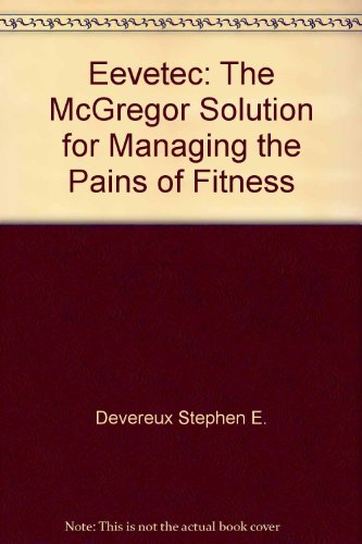 EEVETEC: The McGregor Solution for Managing the: McGregor, Rob Roy