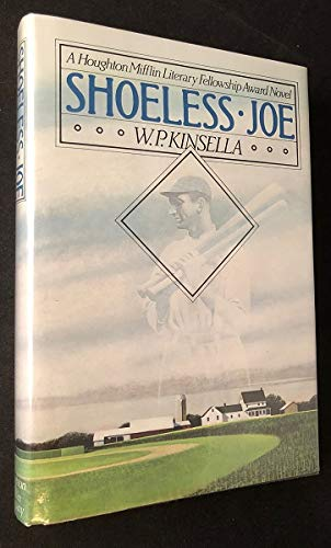 Shoeless Joe: Kinsella, W. P.