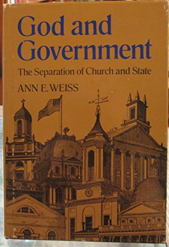 9780395320853: God and Government: The Separation of Church and State