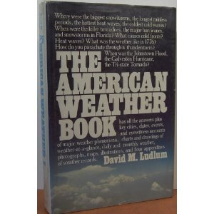 9780395321225: The American weather book