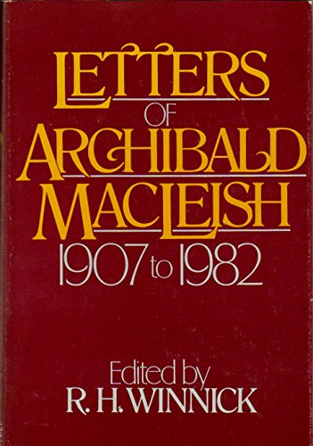 Letters of . . . 1907 to 1982. Edited by R. H. Winnick