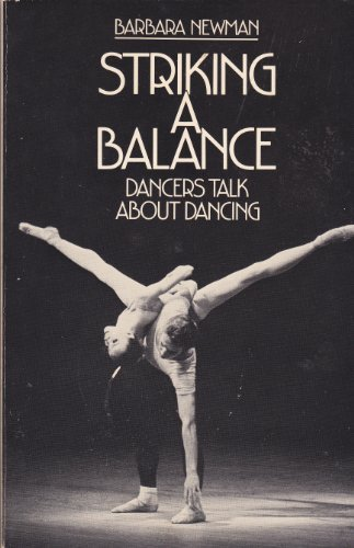 9780395321942: Striking a Balance: Dancers Talk about Dancing