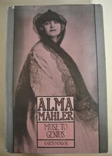 9780395322130: Alma Mahler- Muse to Genius: From Fin-de-Siecle Vienna to Hollywood's Heyday