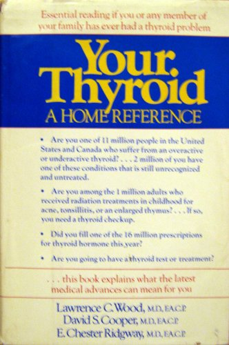 9780395322208: Your Thyroid: A Home Reference