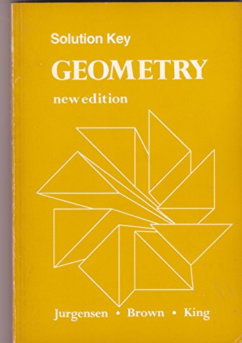 Solution Key Geometry (0395323231) by Ray C. Jurgensen; Richard G. Brown; Alice M. King