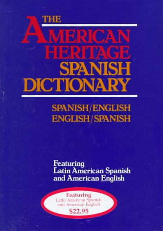 9780395324295: The American Heritage Spanish English Dictionary: Spanish-English and English-Spanish (Spanish Edition)