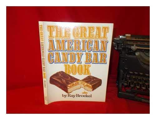9780395325025: The great American candy bar book