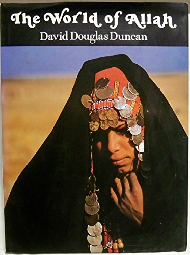 The World of Allah: Duncan, David Douglas