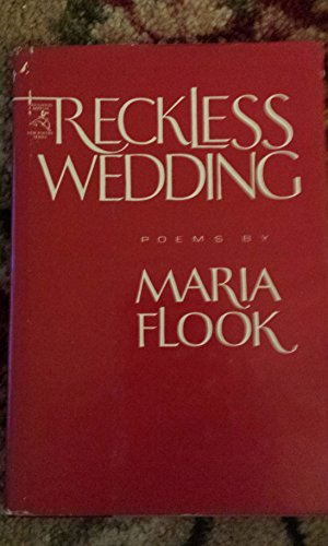 9780395325070: Reckless wedding (The Houghton Mifflin new poetry series)