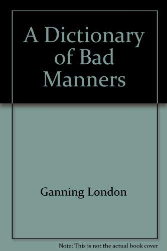 9780395325094: A dictionary of bad manners