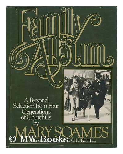 9780395325254: Family Album: A Personal Selection from Four Generations of Churchills