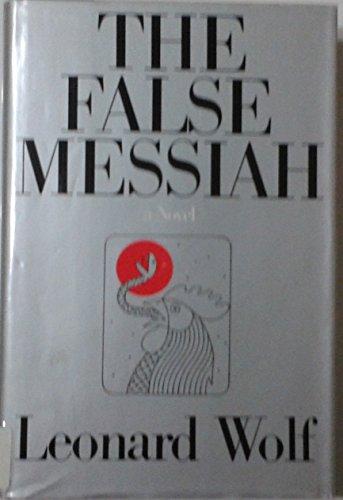 9780395325285: The False Messiah