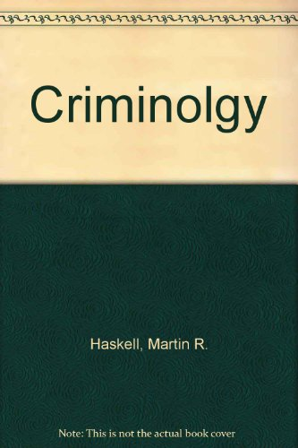 Criminolgy: Haskell, Martin R.,