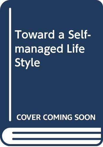 9780395325902: Toward a Self-managed Life Style