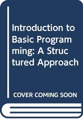 9780395327500: Introduction to Basic Programming: A Structured Approach