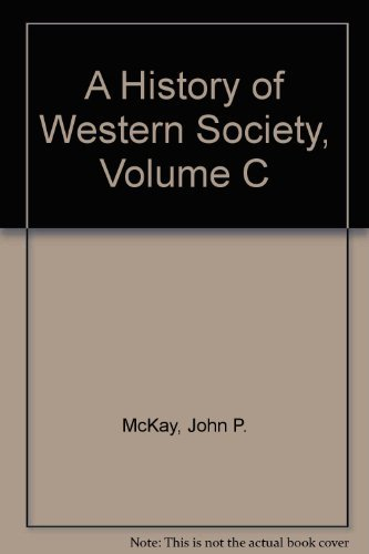 9780395328026: A History of Western Society, Volume C
